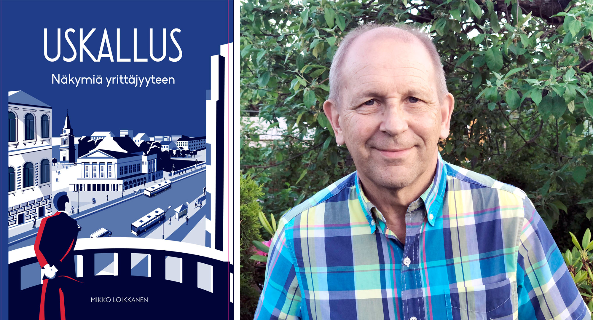 Uskallus – Näkymiä yrittäjyyteen on Mikko Loikkasen omakustanneteos, jossa hän kertoo oman tarinansa pienyrittäjyydestä. Kirjan kansikuva on Omar Escalanten taidonnäyte.